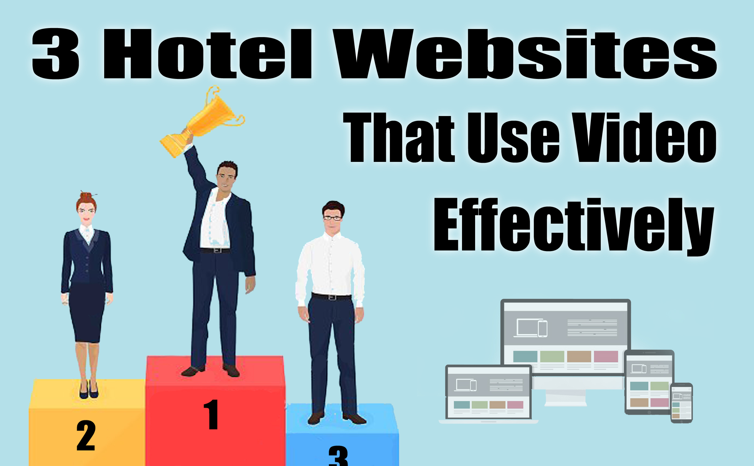 3 Hotel Websites That Use Video Effectively