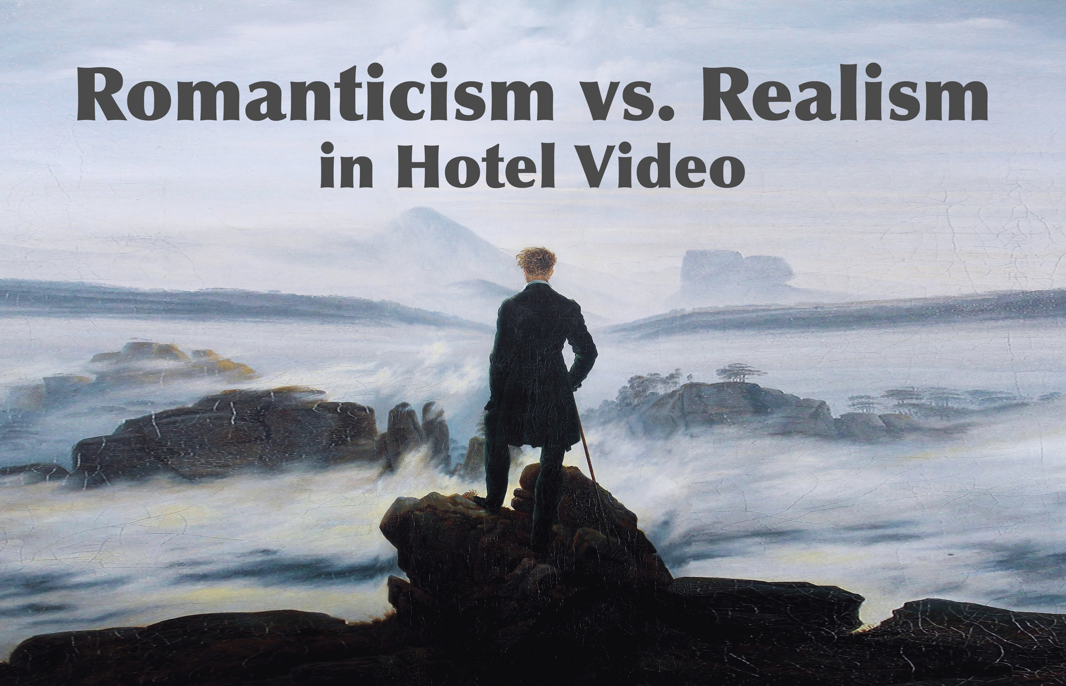 Romanticism vs. Realism in Hotel Video