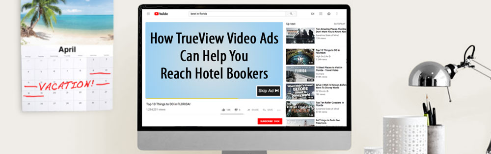 Google's advice on creating hotel video ads - US travel directory